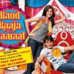 Band Baaja Baaraat - International Indian Movies distribution R120