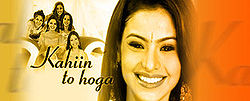 Kahiin To Hoga - One of the best rating Indian TV series